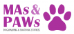Mas and Paws Dog Walking and Boarding Services